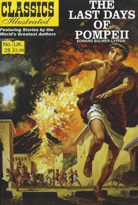 The Last Days of Pompeii By Bulwer-lytton, Edward, Sir/ Kirby, Jack (ILT)/ Ayers, Dick (ILT)